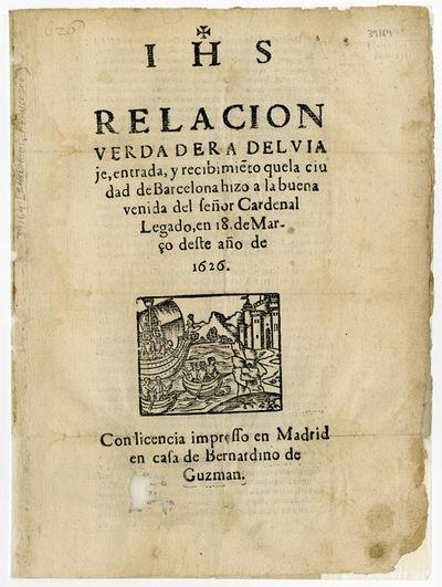 ...RELACION VERDADERA DEL VIAJE,...