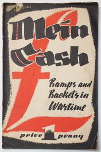 Mein cash: ramps and rackets in war-time
