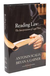 Reading Law, The Interpretation of Legal Texts, Inscribed by Garner