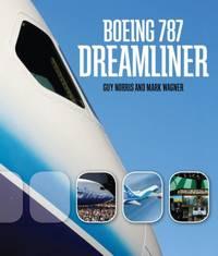 Boeing 787 Dreamliner by Mark Wagner; Guy Norris - 2009