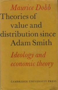 image of Theories of Value and Distribution Since Adam Smith: Ideology and Economic Theory
