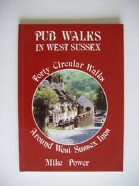 image of Pub Walks in West Sussex  -  Forty Circular Walks Around West Sussex Inns