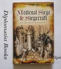 Medieval Siege and Siegecraft