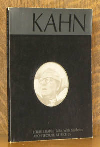 LOUIS I. KAHN: TALKS WITH STUDENTS