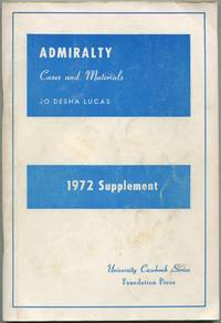 1972 Supplement to Cases and Materials on Admiralty