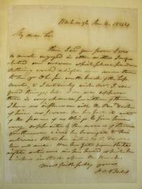 AUTOGRAPH LETTER SIGNED FROM WASHINGTON, 4 MARCH 1844, TO AN UNIDENTIFIED RECIPIENT CONCERNING AN UPCOMING NOMINATION TO THE SUPREME COURT BY PRESIDENT JOHN TYLER