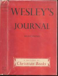 Selections from the Journal of John Wesley by Hugh Martin (editor) - First - 1955 - from The Book Collector ABAA, ILAB (SKU: M8209)