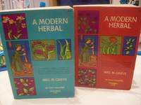 A MODERN HERBAL in Two Volumes -Volume I AND II