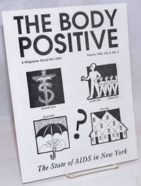 The Body Positive: a magazine about AIDS vol. 5, no. 3, March 1992; the state of AIDS in New York