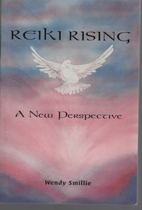 image of REIKI RISING : A NEW PERSPECTIVE