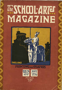 The School Arts Magazine. An Illustrated Publication for Those Interested in Fine and Industrial Art