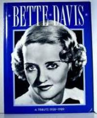 Bette Davis: A Tribute 1908-1989