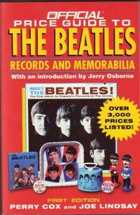 The Official Price Guide to the Beatles: Records and Memorabilia  --over 3,000 Prices Listed!