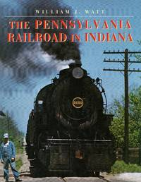 image of The Pennsylvania Railrod in Indiana