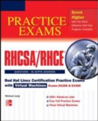 RHCSA/RHCE Red Hat Linux Certification Practice Exams with Virtual Machines (Exams EX200 &...