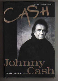 CASH the autobiography by  Johnny with Patrick Carr Cash - FIRST PRINTING with a full number line 1-10 of the STATED FIRST - 1997 - from Collectible Book Shoppe and Biblio.co.uk