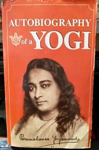 Autobiography of a Yogi by Paramahansa Yogananda - 1990