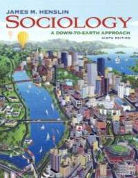 Sociology: A Down-to-Earth Approach (with MySocLab with E-Book Student Access Code Card) (9th...