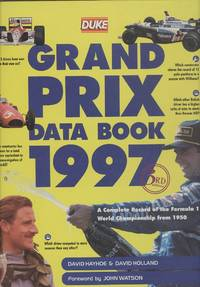 Grand Prix Data Book 1997 - A Complete Record of the Formula 1 World Championship from 1950