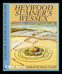 Heywood Sumner's Wessex by  Heywood  Barry W. Sumner - First Edition - 1985 - from MW Books Ltd. (SKU: 282877)