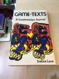 Game-Texts: A Guatemalan Journal