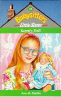Karen's Doll (Babysitters Little Sister) by  Ann M Martin - Paperback - from World of Books Ltd and Biblio.com