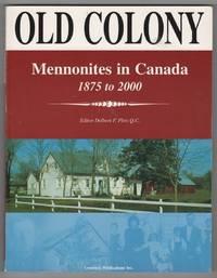 Old Colony Mennonites in Canada, 1875-2000