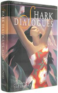 Shark Dialogues by  Kiana Davenport - Hardcover - 2nd Printing - 1994 - from The Bookworm and Biblio.com