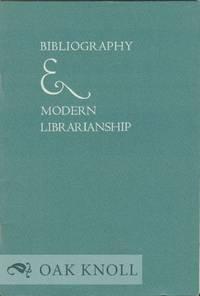 BIBLIOGRAPHY & MODERN LIBRARIANSHIP