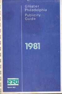 Greater Philadelphia Publicity Guide 1981
