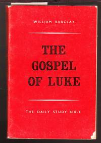 image of The Gospel of Luke - The Daily Study Bible