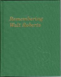 Remembering Walt Roberts