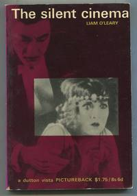 The Silent Cinema by  Liam O'LEARY - Paperback - 1965 - from Between the Covers- Rare Books, Inc. ABAA (SKU: 332971)
