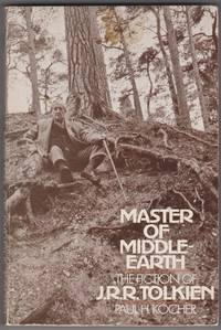 Master of Middle Earth: The Fiction of J. R. R. Tolkien