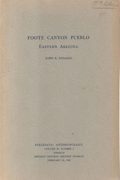 Chicago: Chicago Natural History Museum. Good. 1959. Softcover. Fieldiana: Anthropology, Volume 49, ...