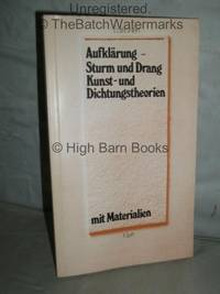 Aufklarung - Sturm und Drang: Kunst - und Dichtungstheorien. Mit Materialien by  Wilhelm Grosse - Paperback - 1985  - from High Barn Books (SKU: 34184)