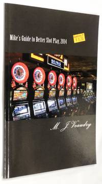Mike's Guide to Better Slot Play: 2014
