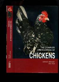 The Complete Encyclopedia of Chickens by  Aad  Esther; Rijs - First Edition - 2009 - from Roger Lucas Booksellers and Biblio.com
