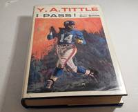 Y. A. Tittle; I pass !