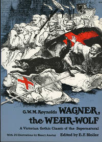 WAGNER, THE WEHR-WOLF ... Edited by E. F. Bleiler