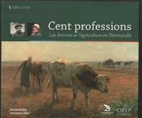 image of Cent professions : les femmes et l'agriculture en Normandie