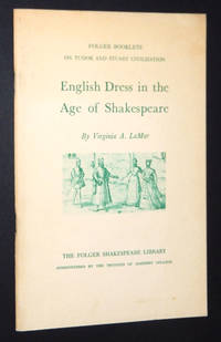 English Dress in the Age of Shakespeare