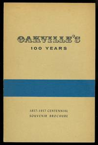 OAKVILLE'S 100 YEARS, 1857-1957.  CENTENNIAL SOUVENIR BROCHURE.