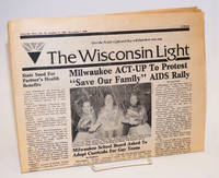 The Wisconsin Light: give people Light and they will find their own way; vol. 2, #20, October 19 - November 1, 1989; Milwaukee ACT-UP to protest