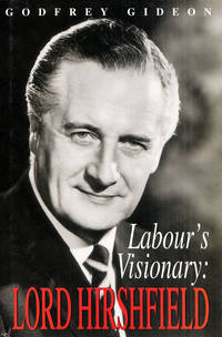 Labour's Visionary: Lord Hirshfield