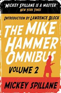 """image of MIKE HAMMER OMNIBUS 2: """"One Loney Night"""", """"The Big Kill"""", """"Kiss Me, Deadly"""" v. 2"""