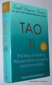 TAO II : The Way of Healing, Rejuvenation, Longevity, and Immortality (Includes CD)