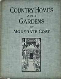 Country Homes and Gardens of Moderate Cost