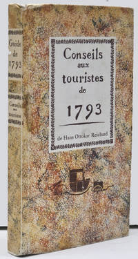 Conseils Aux Touristes De 1793 by  Hans Ottokar Reichard - Hardcover - 1971 - from BohemianBookworm and Biblio.co.uk