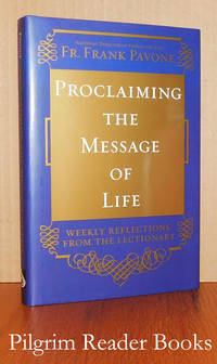 image of Proclaiming the Message of Life: Weekly Reflections from the Lectionary.